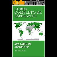 CURSO COMPLETO DE ESPERANTO: MIA LIBRO DE ESPERANTO