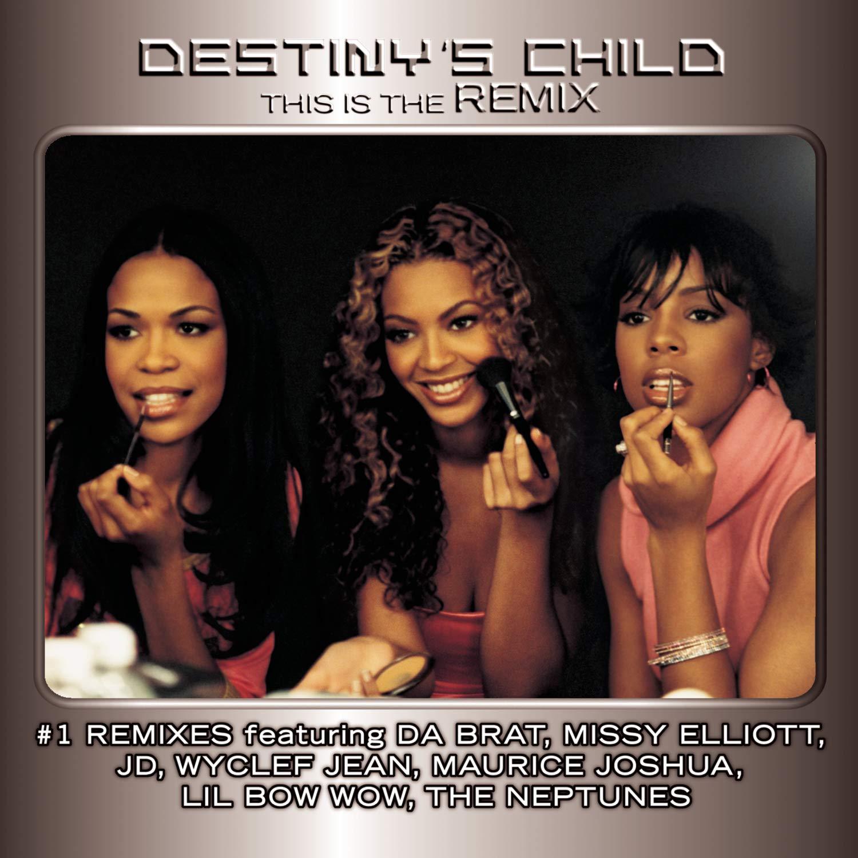 This is The Remix : Destiny'S Child: Amazon.fr: Musique