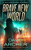 Brave New World - A Sam Prichard Mystery (Sam Prichard, Mystery, Thriller, Suspense, Private Investigator Book 15)