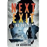 Next Exit, No Outlet (The Exit Series)