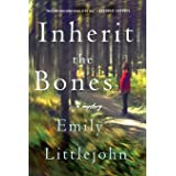 Inherit the Bones: A Detective Gemma Monroe Mystery (Detective Gemma Monroe Novels, 1)