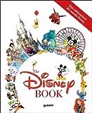 Una celebrazione del mondo Disney. The Disney book. Ediz. a colori