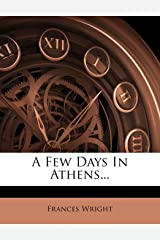 A Few Days In Athens...