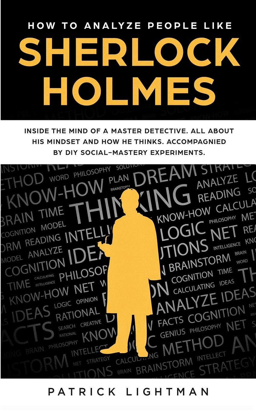 How to Analyze People: Inside the Mind of a Master Detective