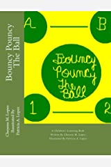 Bouncy Pouncy The Ball (Learning For CHildren Book 1) Kindle Edition