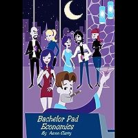 Bachelor Pad Economics (English Edition)