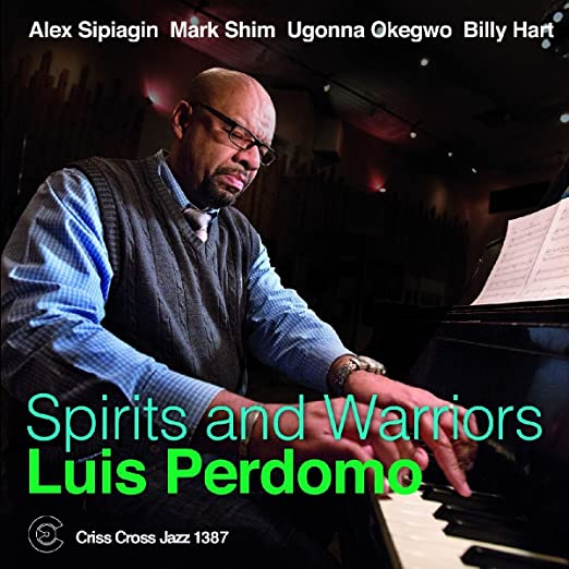 Luis Perdomo - Spirits And Warriors cover