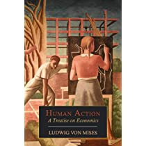 Human Action: A Treatise on Economics: Amazon.es: Von Mises, Ludwig: Libros en idiomas extranjeros
