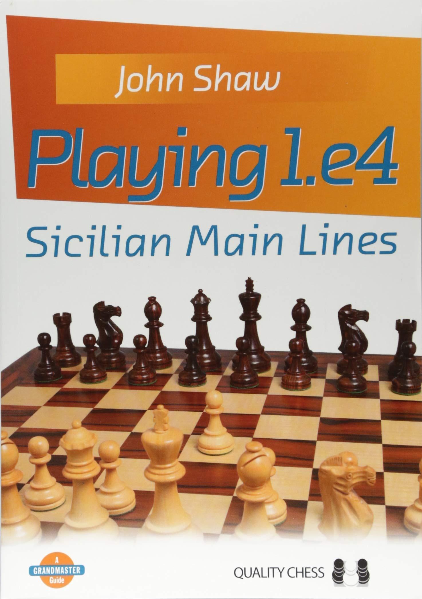 John Shaw_Playing 1.e4 Sicilian main lines_2018 PDF+CBV 71TGBU0q0XL