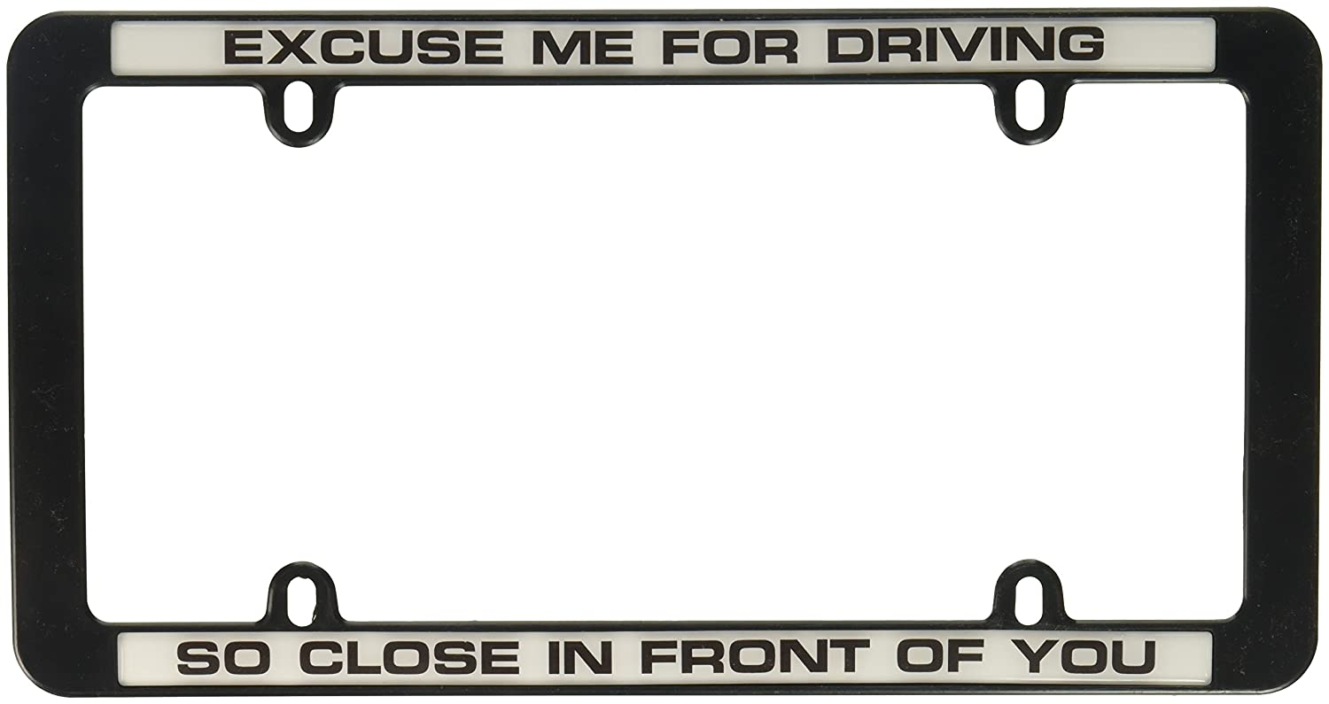 Knockout 4015 Excuse me for Driving So Close in Front of You License Plate Frame