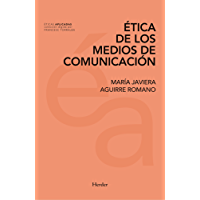 Ética de los medios de comunicación (Éticas Aplicadas)