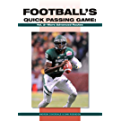 Football's Quick Passing Game: Volume 2: More Advanced Routes (English Edition)