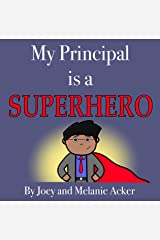 My Principal is a Superhero (The Wonder Who Crew) Kindle Edition