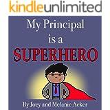 My Principal is a Superhero (The Wonder Who Crew Book 4)