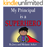 My Principal is a Superhero (The Wonder Who Crew Book 4)