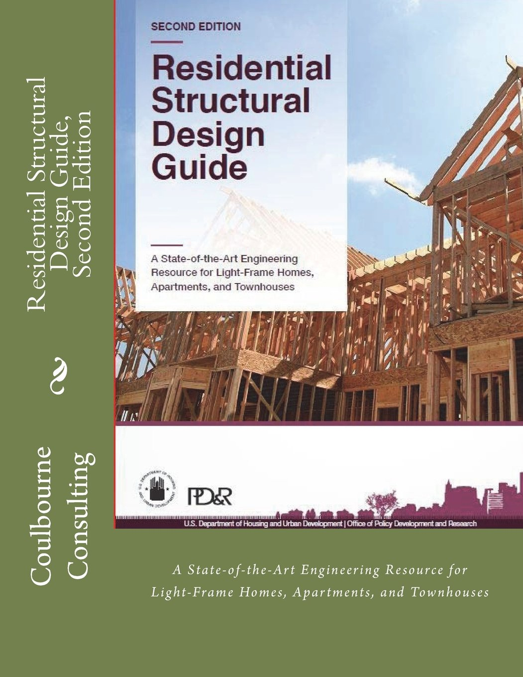 Residential Structural Design Guide, Second Edition: A State-of-the-Art Engineering Resource for Light-Frame Homes, Apartments, and Townhouses PDF