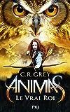 Animas - tome 02 : Le Vrai Roi (2)