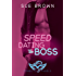 Speed Dating the Boss (Cowboys and Angels Book 1)