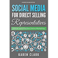 Social Media for Direct Selling Representatives: Ethical and Effective Online Marketing, 2018 Edition (1)