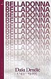 Belladonna (MacLehose Press Editions)