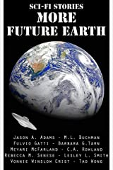 Sci-Fi Stories - More Future Earth Kindle Edition