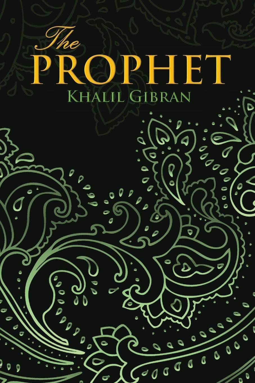 THE PROPHET  Wisehouse Classics Edition