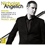Brahms: Piano Concerto No. 2 / Klavierstucke (Piano Pieces),Op. 76 ~ Angelich