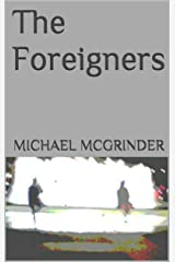 The Foreigners Kindle Edition