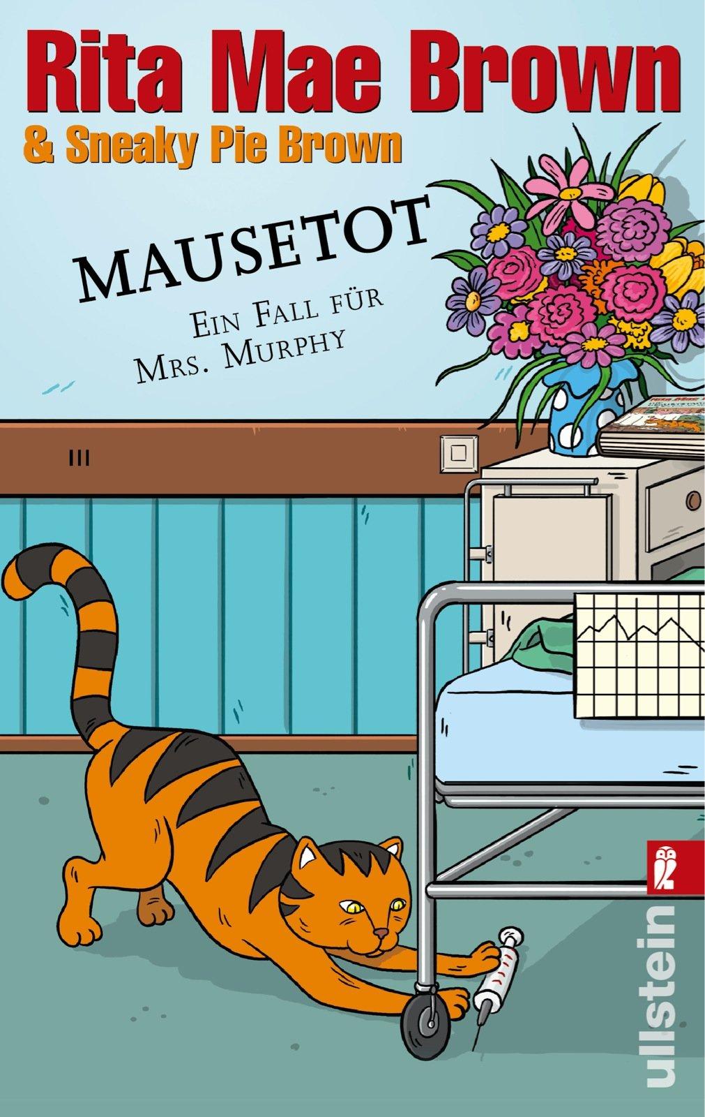 Mausetot: Ein Fall für Mrs. Murphy (Ein Mrs.-Murphy-Krimi, Band 19)