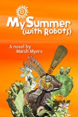 My Summer (with Robots) Paperback