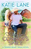 Falling for a Cowboy's Smile (Tender Heart Texas) (Volume 4)