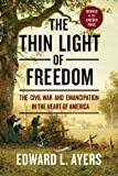 The Thin Light of Freedom: The Civil War and