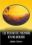 LE TOUR DU MONDE EN 80 JOURS (édition illustrée)