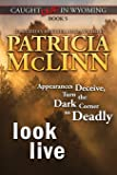 Look Live (Caught Dead in Wyoming, Book 5) (5)