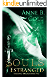 Souls Estranged (The Souls Trilogy Book 2)