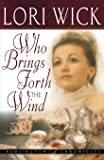 Who Brings Forth the Wind (Kensington Chronicles, Book 3)