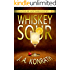 "Whiskey Sour - A Thriller (Jacqueline ""Jack"" Daniels Mysteries Book 1)"