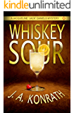 """Whiskey Sour - A Thriller (Jacqueline """"Jack"""" Daniels Mysteries Book 1) (English Edition)"""