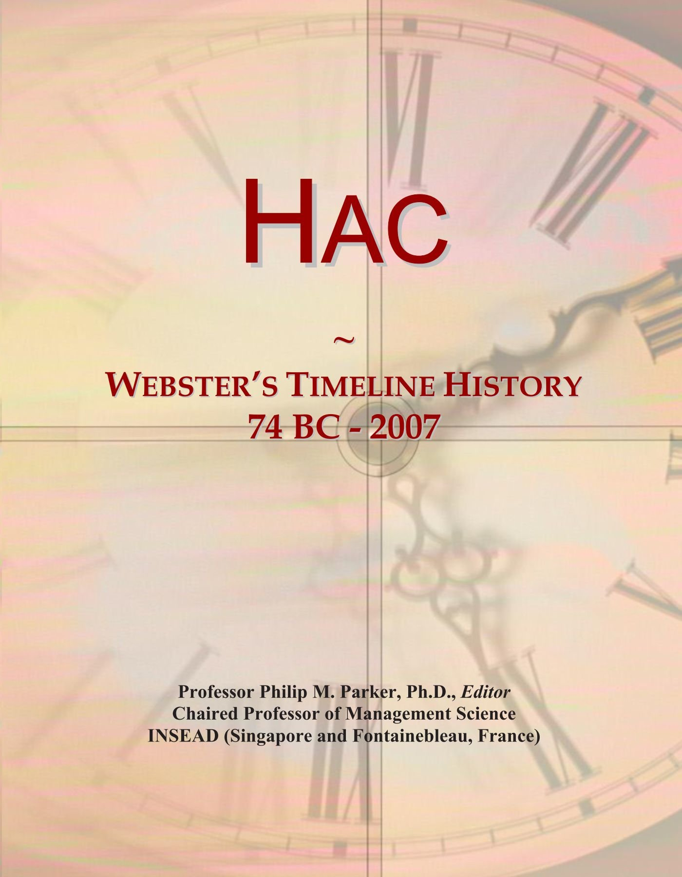 Hac: Webster's Timeline History, 74 BC - 2007 pdf