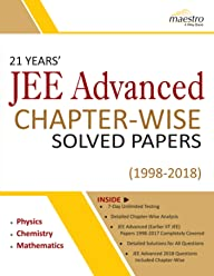 Wiley's 21 Years' JEE Advanced Chapterwise Solved Papers (1998 - 2018)