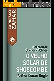 O velho solar de Shoscombe: Um caso de Sherlock Holmes