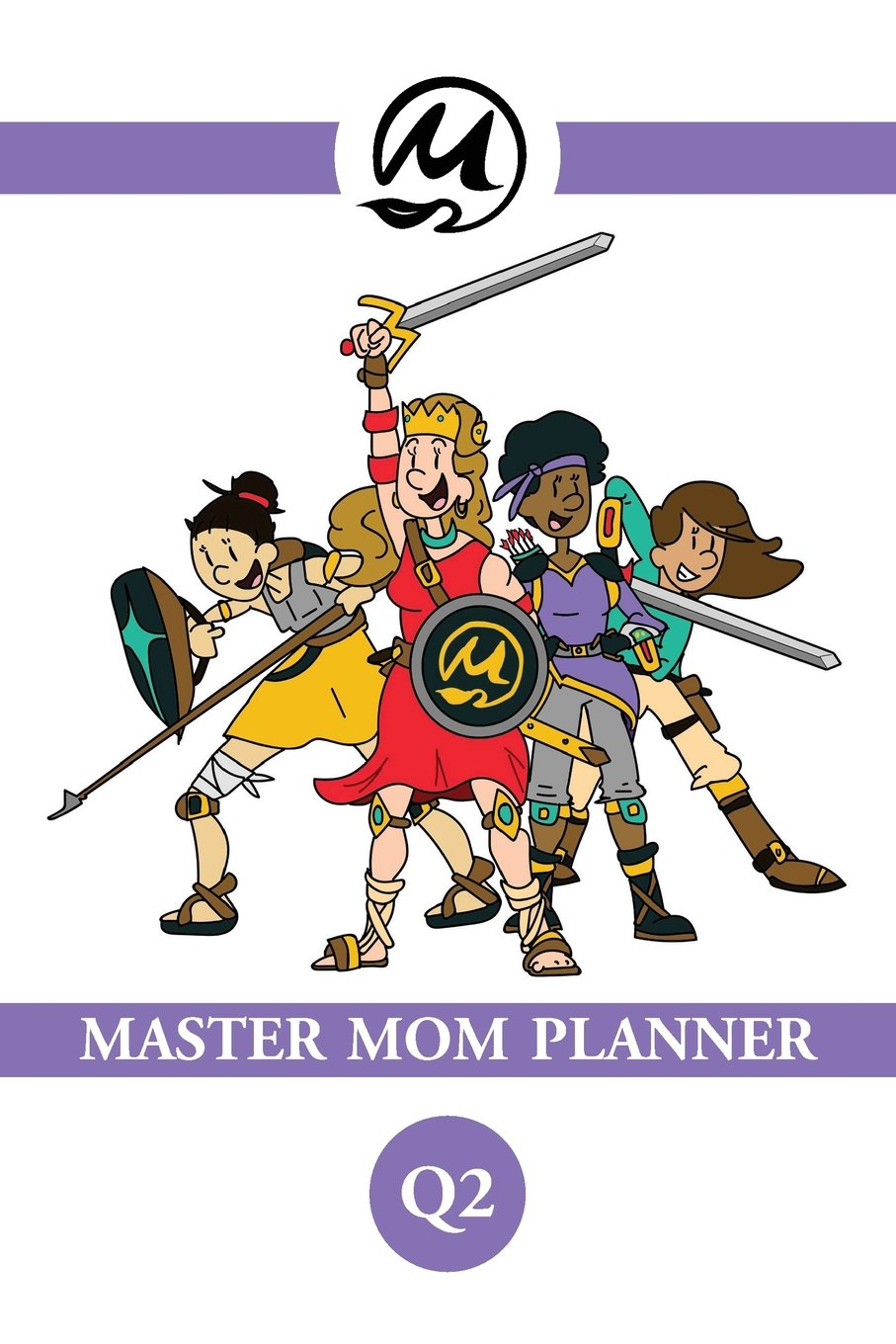 Master Mom Planner, Q2 Text fb2 ebook