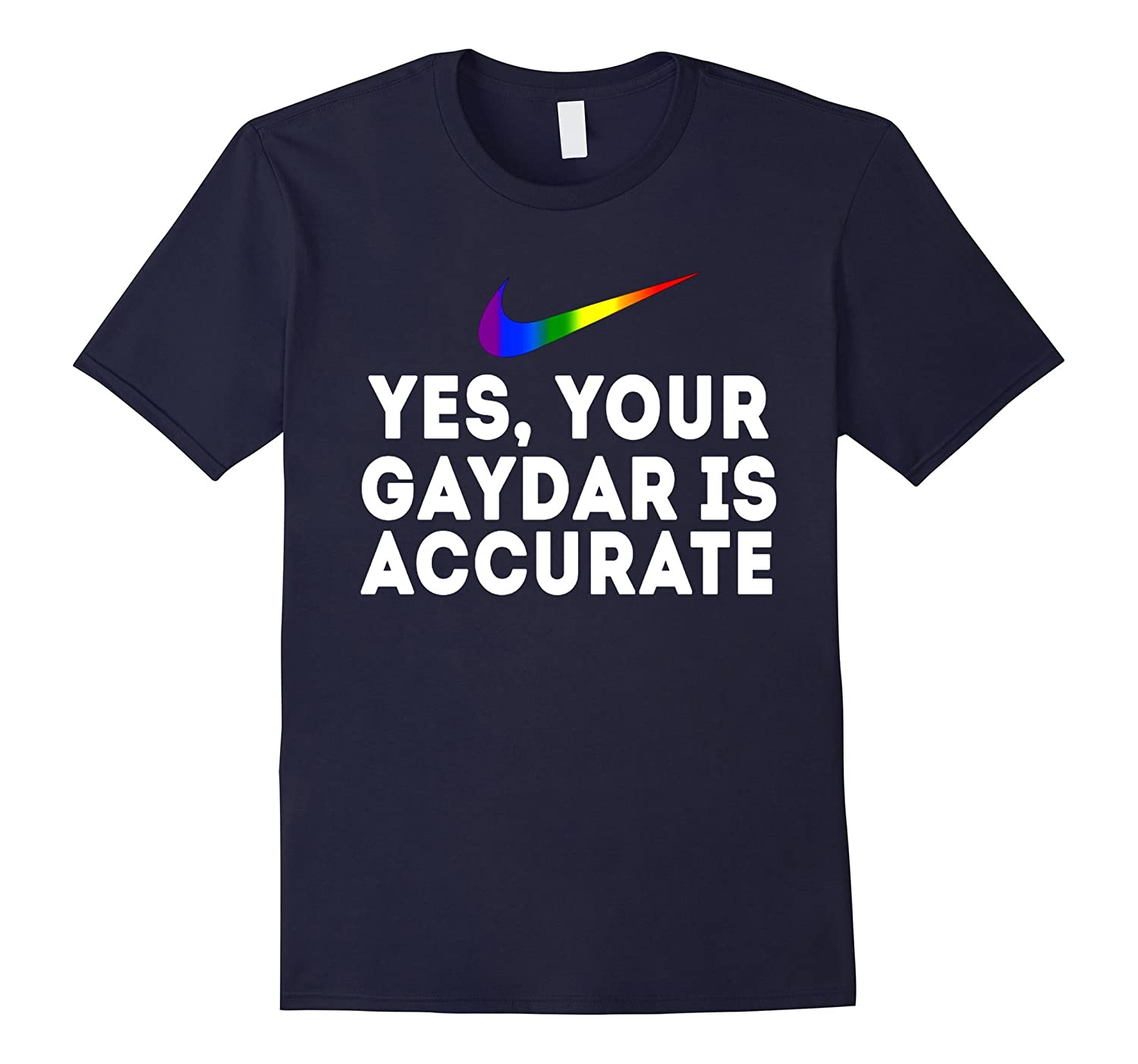 your gaydar is accurate rainbow gay pride flag color t shirt-TH