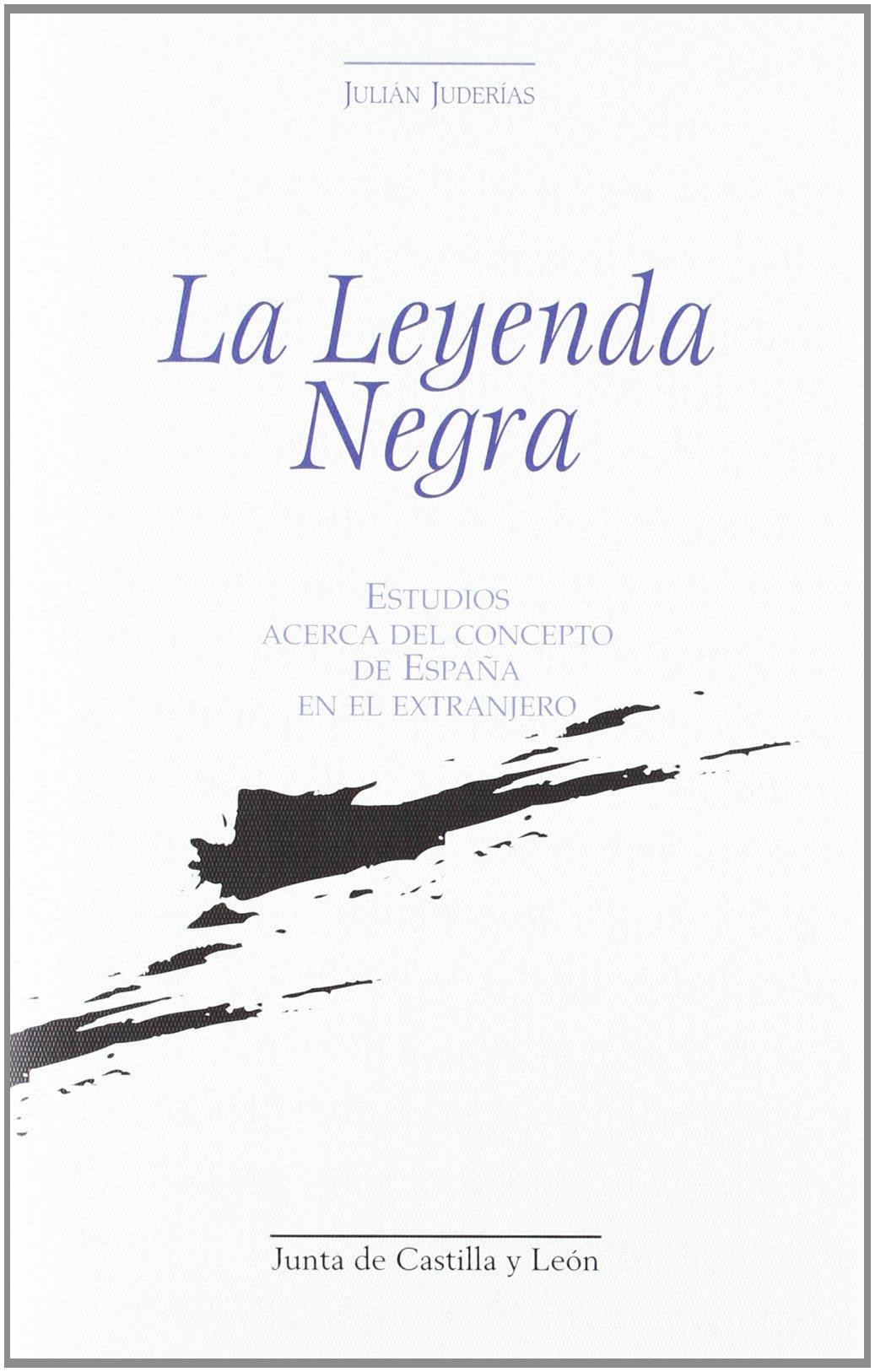 LEYENDA NEGRA: Amazon.es: Juderias, Julian: Libros