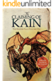The Claiming of Kain: The Keepers Saga: Volume One