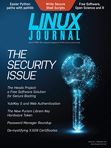 Linux Journal February 2019: The Security Issue (English Edition)