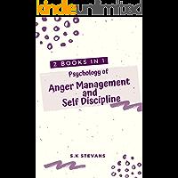 Psychology of Anger Management And Self Discipline