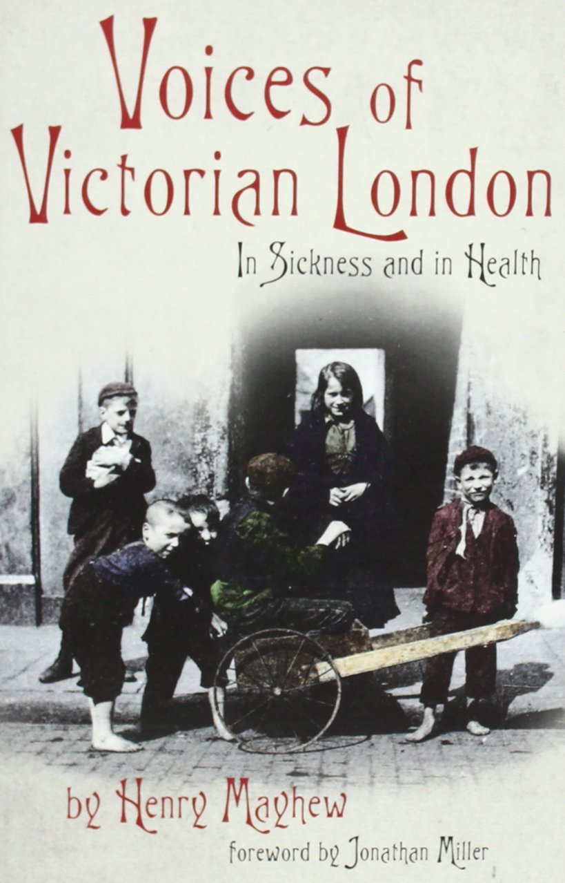 Voices of Victorian London: In Sickness and in Health pdf