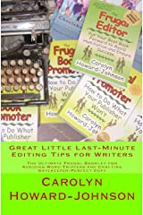 Great Little Last-Minute Editing Tips for Writers: The Ultimate Frugal Booklet for Avoiding Word Trippers and Crafting Gatekeeper-Perfect Copy (The How ToDoItFrugally series of booklets for writers) Kindle Edition