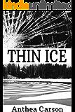 Thin Ice (The Oshkosh Trilogy Book 3)